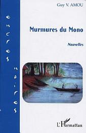 Murmures du Mono: Nouvelles
