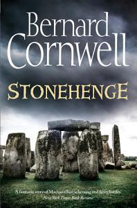 Stonehenge  A Novel of 2000 BC