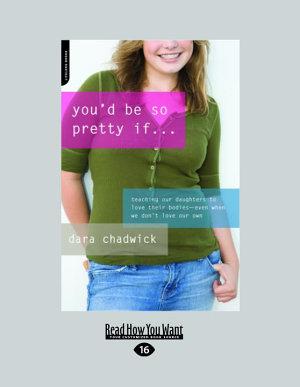 You d Be So Pretty If    PDF