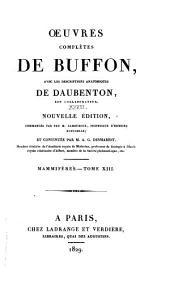 Oeuvres complètes de Buffon: avec les descriptions anatomiques de Daubenton, son collaborateur, Volume28,Partie13