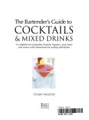 The Bartender s Guide to Cocktails   Mixed Drinks PDF