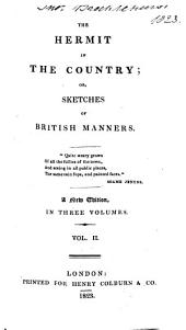 The Hermit in the Country; Or, Sketches of British Manners: Volume 2