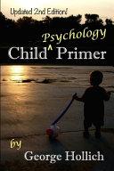 Child Psychology Primer