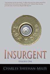 Insurgent (Episode 1): America's Future