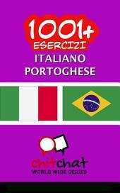 1001+ Esercizi italiano - Portoghese