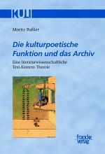 Die kulturpoetische Funktion und das Archiv PDF