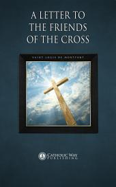 A Letter to the Friends of the Cross