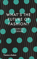 What's the Future of Fashion?
