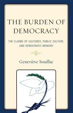 The Burden of Democracy PDF