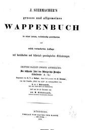 J. Siebmacher's grosses und allgemeines wappenbuch: in verbindung mit mehreren, neu herausgegeben und mit historischen, genealogischen und heraldischen notizen, Band 3,Teil 2