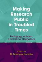 Making Research Public in Troubled Times PDF