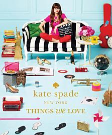 Kate Spade New York Things We Love