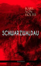 Schwarzwaldau (Psychokrimi): Klassiker des deutschsprachigen Kriminalromans
