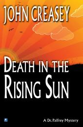 Death in the Rising Sun