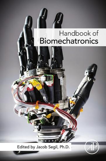 Handbook of Biomechatronics PDF