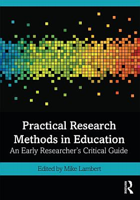 Practical Research Methods in Education