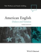 American English: Dialects and Variation, Edition 3