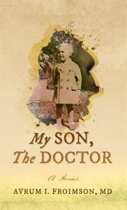 MY SON  THE DOCTOR PDF