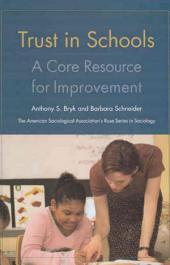 Trust in Schools: A Core Resource for Improvement
