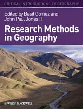 Research Methods in Geography: A Critical Introduction