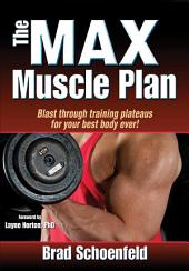 M.A.X. Muscle Plan , The