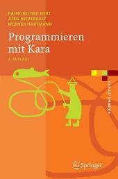 Programmieren mit Kara: Ein spielerischer Zugang zur Informatik, Ausgabe 2