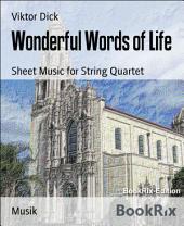 Wonderful Words of Life: Sheet Music for String Quartet