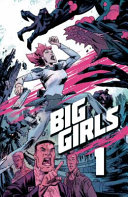 Big Girls, Volume 1