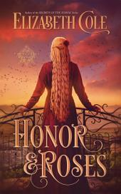 Honor & Roses: A Medieval Romance
