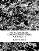 500 Worksheets - Comparing Numbers of 8 Digits