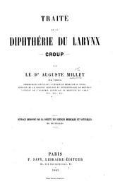 Traité de la dipthérie, du larynx-croup, etc