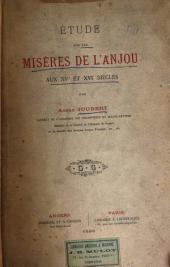 Étude sur les misères de l'Anjou aux XVe et XVIe siècles
