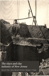 The Clays and Clay Industry of New Jersey: Volume 6