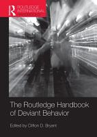 Routledge Handbook of Deviant Behavior PDF