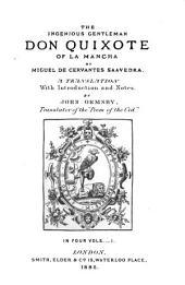 The Ingenious Gentleman Don Quixote of La Mancha: Volume 1