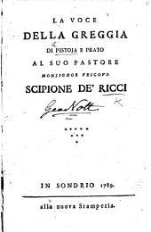 La Voce della Greggia di Pistoja e Prato al suo pastore Monsignor Vescovo Scipione di Ricci
