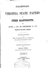 Calendar of Virginia State Papers and Other Manuscripts: ... Preserved in the Capitol at Richmond, Volume 2
