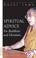 Spiritual Advice for Buddhists and Christians PDF