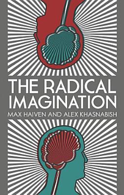 The Radical Imagination