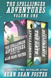The Spellsinger Adventures Volume One: Spellsinger, The Hour of the Gate, and The Day of the Dissonance