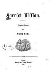 Harriet Wilson: Original-Roman