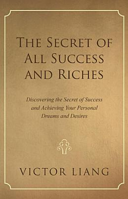The Secret of All Success and Riches PDF