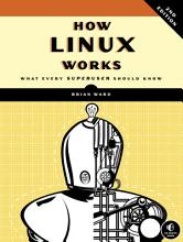 How Linux Works  2nd Edition PDF