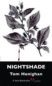Nightshade: A Sam Montcalm Mystery