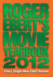 Roger Ebert's Movie Yearbook 2012