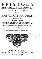 Epistola anatomica, problematica, undecima