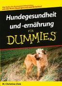 Hundegesundheit und  ern  hrung f  r Dummies PDF