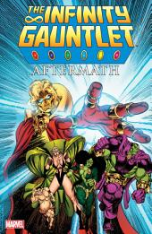 Infinity Gauntlet Aftermath: Volume 1