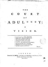 The Court of Adul***y: A Vision