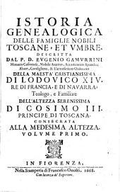 Istoria geneaologica delle famiglie nobili Toscane, et Umbre